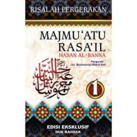Majmu'atu rasa'il Hasan Al Banna Jilid 1 Risalah Pergerakan (2 bahasa)