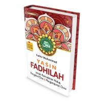 Yasin Fadhilah untuk Kemudahan Hidup, Pengabul Doa & Penghapus Dosa