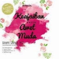 harga Keajaiban Enzim Awet Muda-republish - Hiromi Shinya, Md Tokopedia.com