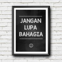 Poster Wall Art Tipografi - Jangan Lupa Bahagia - Hiasan Dinding