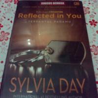 Reflected in You - Terpantul Padamu by Sylvia Day