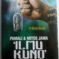 Pamali & Mitos Jawa 'Ilmu Kuno' Antara Bejo dan Kesialan (baru, segel)