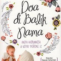 Kamus Nama Bayi Islami; Doa di Balik Nama