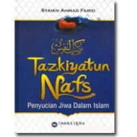 Buku Tazkiyatun Nafs ( Penyucian Jiwa Dalam Islam )