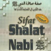 Sifat Shalat Nabi, dari Takbir Hingga Salam