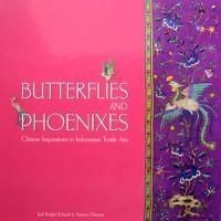 harga Buku Butterflies And Phoenixes : Chinese Inspirations in Indonesian... Tokopedia.com