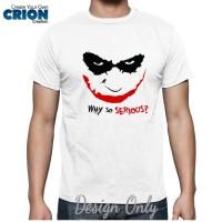 harga Kaos Batman - Jocker - Why So Serious? By Crion Tokopedia.com