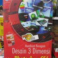 harga Membuat Beragam Desain 3 Dimensi Menggunakan Adobe Photoshop Cs6 Tokopedia.com