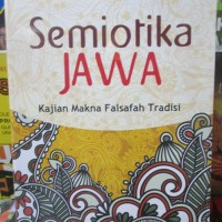 harga Semiotika Jawa, Kajian Makna Falsafah Tradisi Tokopedia.com