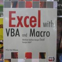 Excel With VBA And Macro , Membuat Aplikasi Dengan Excel Kenapa Tidak?
