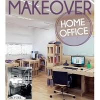 Makeover: Home Office (Soft Cover) oleh Imelda Akmal - W139