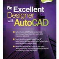 Be Excellent Designer with AutoCAD + CD (Soft Cover) - W120