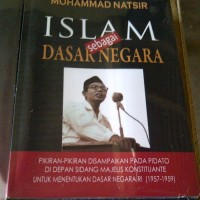 Islam Sebagai Dasar Negara: Mohammad Natsir