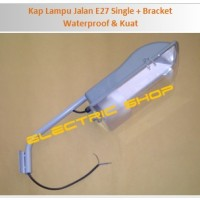 Kap Lampu Jalan E27 Single + Bracket - Waterproof & Kuat