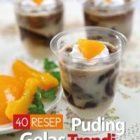 40 Resep Puding Gelas Trendi