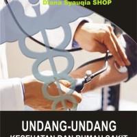 UU kesehatan dan Rumah sakit