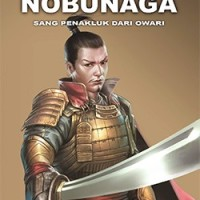 Novel Oda Nobunaga: Sang Penakluk Dari Owari 3