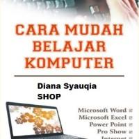 Cara Mudah Belajar Komputer