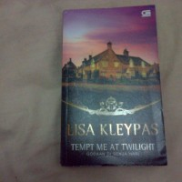 Tempt Me At Twilight by Lisa Kleypas (Hathaway series #3)
