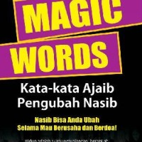 Magic Words, Kata-kata Ajaib Pengubah Nasib