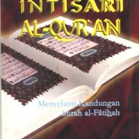Intisari Al Quran(Menyelami Kandungan Surah al Fatihah)