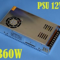 LED Power Supply 12V 360W 30A IN:220V OUT:12V Non WaterProof