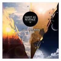 CD Sweet As Revenge - Live life regret nothing