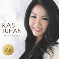 CD KASIH TUHAN - MARIA SHANDI