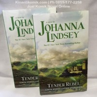 Novel Dastan : Tender Rebel - Johanna Lindsey
