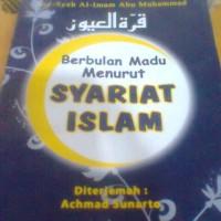 BERBULAN MADU MENURUT SYARI'AT ISLAM, TERJEMAH KITAB QURROTUL 'UYUN.