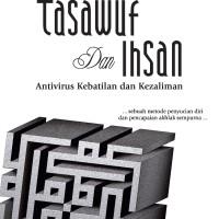 Tasawuf dan Ihsan