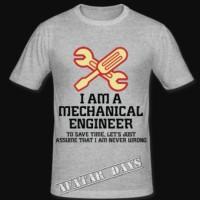 TSHIRT/T SHIRT I AM A MECHANICAL ENGINEER