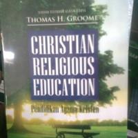 harga Christian Religious Education; Pendidikan Agama Kristen Tokopedia.com