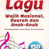 Koleksi Terlengkap Lagu Wajib Nasional, Daerah, & Anak-anak