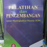 Pelatihan dan Pengembangan Untuk Meningkatkan Kinerja SDM