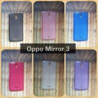 Oppo Mirror 3 - Softcase Jellycase Silikon Kondom