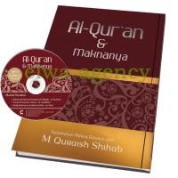 Al-Quran dan Maknanya Karya M. Quraish Shihab