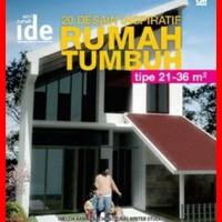 Seri Rumah Ide:20 Desain Inspiratif Rumah Tumbuh Tipe 21-36 m2 - W191