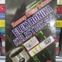 Konsep Dasar Teknik Elektronika Kelistrikan