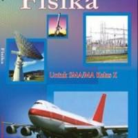 Buku BSE: Fisika Untuk SMA/MA Kelas X
