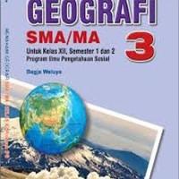 Buku BSE: Geografi Untuk SMA/MA Kelas 12
