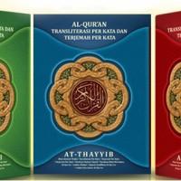 Al Quran At Thayyib: Terjemahan per Kata Paling Murah (Uk. A4)