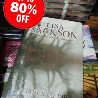 CHOSEN TO DIE Oleh Lisa Jackson DastanBooks