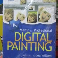 Mahir Dan Profesional Digital Painting