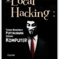 Harga Local Hacking Teknik Menembus Pertahanan Sebuah Komputer | WIKIPRICE INDONESIA