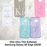 Samsung Galaxy S6 Edge G925f - Ohla Ultra Thin Softshell Case Sarung