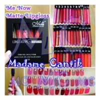 [SET /12] ME NOW MATTE LIP CREAM / LIPGLOSS
