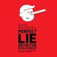 harga Super Handbook For Perfect Lie Detector In Relationship Tokopedia.com