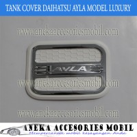 Garnish Tutup Bensin/Tank Cover Mobil Daihatsu Ayla Model Luxury