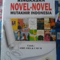 harga Ringkasan Novel-novel Mutakhir Indonesia Utk Smp, Sma & Umum Tokopedia.com